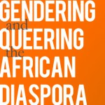 Image of Gendering and Queering the African Diaspora