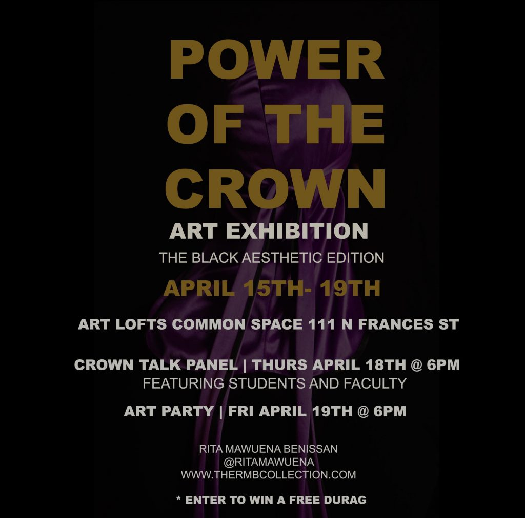 Power of the Crown Art Exhibition by Rita M. Benissan @ Art Lofts Common Space
